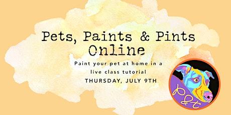 Pets, Paints & Pints ONLINE tickets