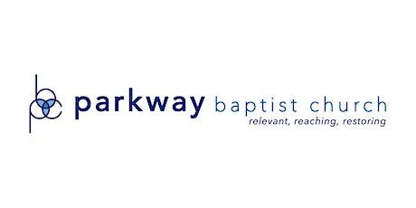 Parkway Baptist Church 9am Service 06/14/2020 tickets