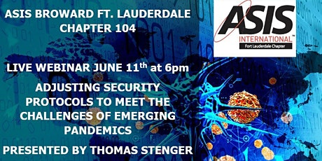 ADJUSTING SECURITY PROTOCOLS TO MEET THE CHALLENGES OF EMERGING PANDEMICS tickets