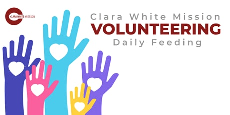 Clara White Mission - Daily Feeding Volunteering tickets