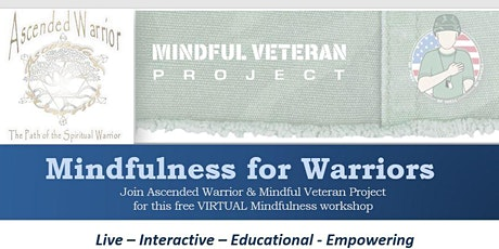 Free VIRTUAL  Mindfulness for Warriors Workshop tickets