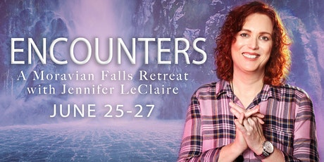Encounters: A Moravian Falls Retreat with Jennifer LeClaire tickets