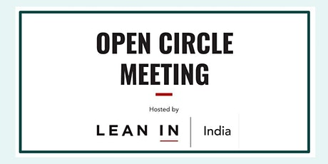 Lean In India, Open Circle Meeting tickets