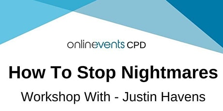 How to Stop Nightmares - Justin Havens (ADDITIONAL DATE) tickets