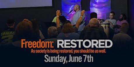 Freedom: RESTORED tickets