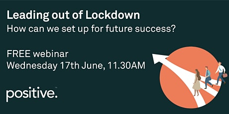 Leading out of Lockdown: How can we set up for future success? tickets