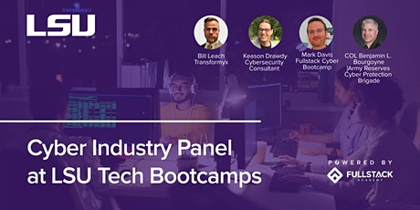Cyber Industry Panel | LSU Tech Bootcamps tickets