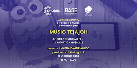 MUSIC TE[A]CH_webinar gratuito per docenti biglietti