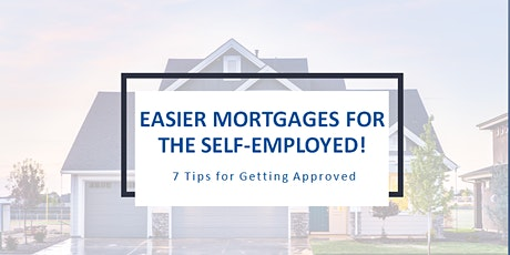 Easier Mortgages for the Self Employed tickets