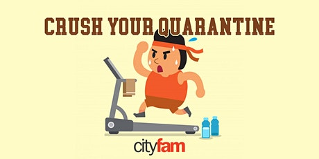 Crush Your Quarantine - Live-stream Workout tickets