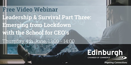 Leadership & Survival Part 3 - Emerging from Lockdown tickets