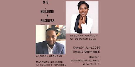 9-5 + Building a Business online webinar tickets