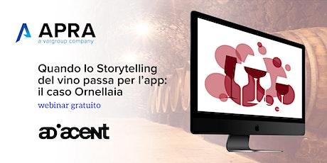 WEBINAR Quando lo Storytelling del vino passa per l'app - il caso Ornellaia entradas
