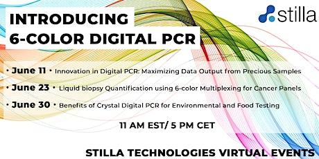 Stilla Technologies June Virtual Events - Introducing 6-color Digital PCR tickets