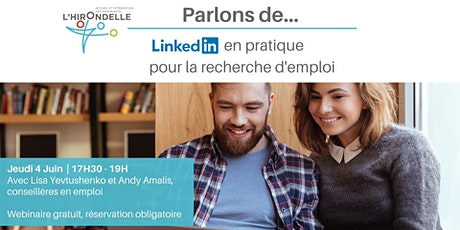 Parlons de : LinkedIn en pratique pour la recherche d'emploi billets