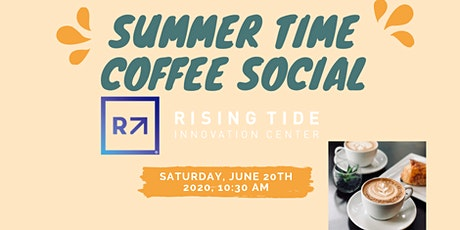 Summer Time Coffee Social tickets