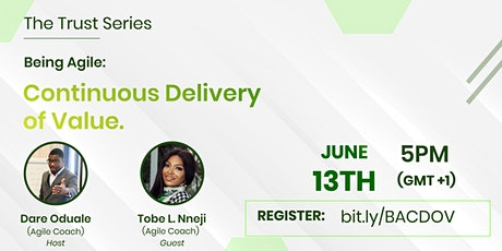 Being Agile: Continuous Delivery of Value  tickets
