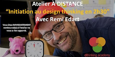 Initiation A DISTANCE au design thinking - Remboursement sur demande... billets