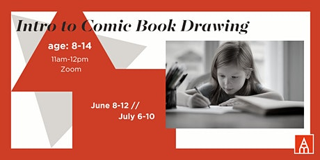 Intro to Comic Book Drawing with Bobby Garcia -- July tickets