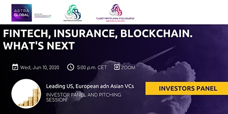 Trends in Fintech, Insurance, Blockchain: panel discussions and pitching tickets