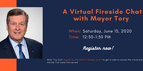 A Virtual Fireside Chat with Mayor Tory tickets