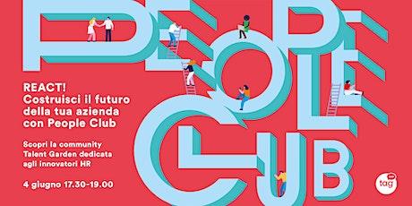 React! Diventa leader del cambiamento con People Club biglietti