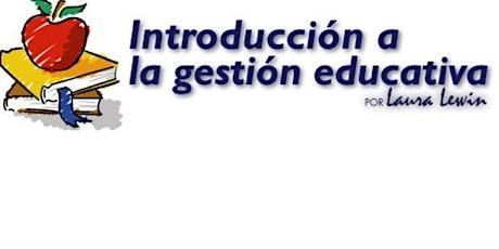 Introducción a la Gestión Educativa entradas