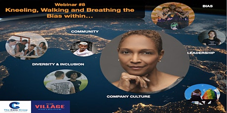 Webinar #8 - Kneeling, Walking and Breathing the Bias within...... tickets