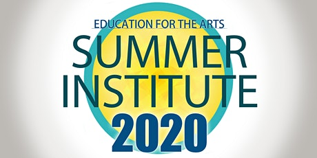 Summer Institute 2020:  Introduction to Aesthetic Education tickets