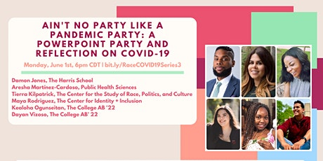 Ain't No Party Like a Pandemic Party: a PPT Party & Reflection on COVID-19 tickets