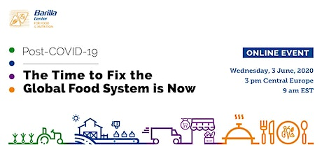 Post-COVID-19: The Time to Fix the Global Food System is Now tickets