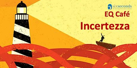 EQ Café Incertezza / Community di Roma biglietti
