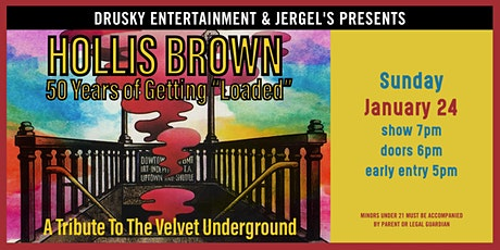 """Hollis Brown: 50 Years of Getting """"Loaded"""" tickets"""