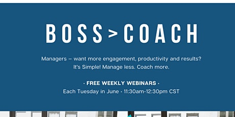 Boss To Coach Series:  Strengths Based Leadership tickets
