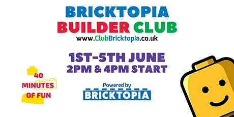 Builder Club sessions - 1st-5th June tickets