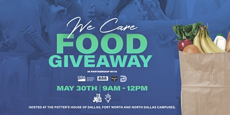 T.D. Jakes Ministries Presents the We Care: Food Giveaway tickets