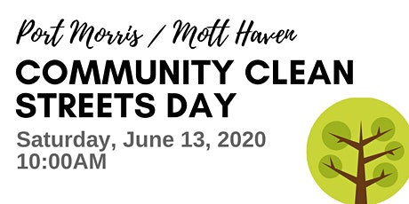 Port Morris / Mott Haven Community Clean Streets Day tickets