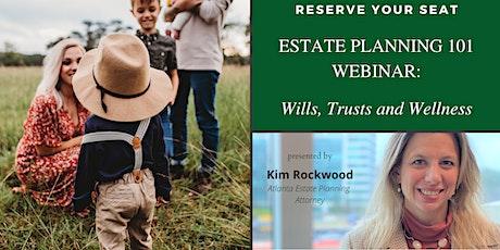 Webinar: Wills, Trusts and Wellness tickets