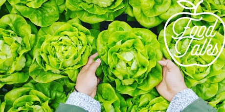Food Talks: How food can save the world tickets