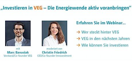 Webinar: Investieren in VEG - Die Energiewende aktiv voranbringen Tickets