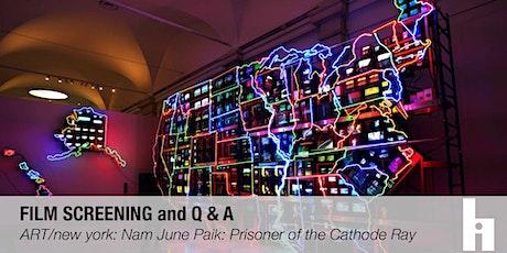 FILM: ART/new york – Nam June Paik: Prisoner of the Cathode Ray tickets