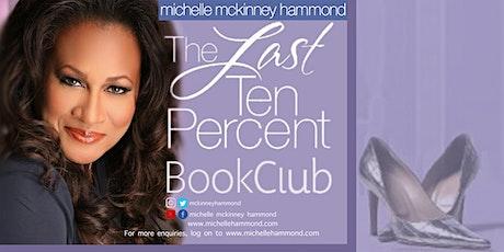 THE LAST TEN PERCENT (A BOOK CLUB BY MICHELLE MCKINNEY HAMMOND) tickets