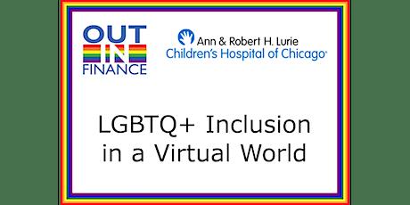 LGBTQ+ Inclusion in a Virtual World tickets