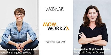 MomWorks Webinar: Schreib's einfach auf! Texten für Instagram, Facebook & LinkedIn Tickets