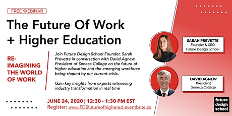 The Future Of Work  + Higher Education [WEBINAR] tickets