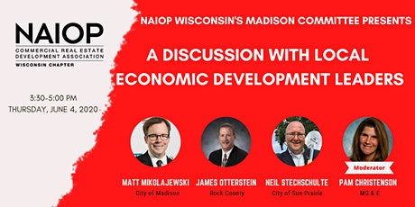 NAIOP Wisconsin: A Discussion with South Central Wisconsin Economic Development Leaders tickets