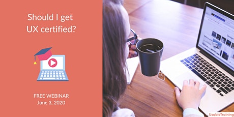 Is UX Certification right for you? tickets