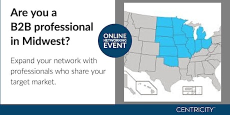 Business Roundtable for B2B - Online Business Networking  | Midwest Region tickets