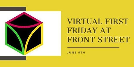 Virtual First Friday tickets