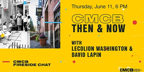 CMCB Then & Now: A Fireside Chat with Lecolion Washington & David Lapin tickets